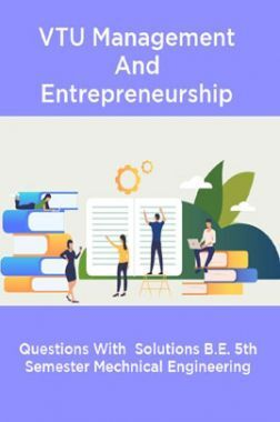 VTU Management And Entreprenueurship Question With Solution B.E. 5th Semester Electrical And Electronic Engineering