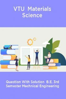 VTU  Materials Science Question With Solution  B.E. 3rd Semester Mechnical Engineering