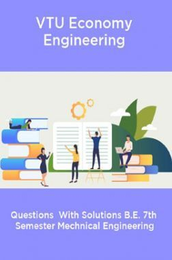 VTU Economy Engineering  Questions  With Solutions B.E. 7th  Semester Mechnical Engineering