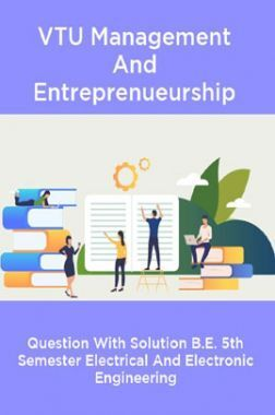 VTU Management And Entrepreneurship Questions With  Solutions B.E. 5th Semester Mechnical Engineering
