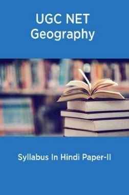 UGC NET Geography Syllabus In Hindi Paper-II