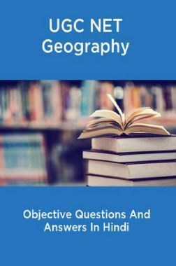 UGC NET Geography Objective Questions And Answers In Hindi