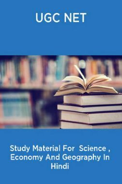 UGC NET Study Material For  Science , Economy And Geography In Hindi
