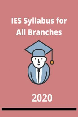 IES Syllabus For all Branches 2020