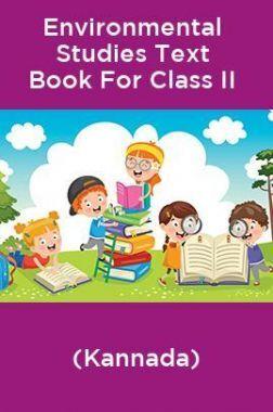 Environmental Studies Text Book For Class II (Kannada)