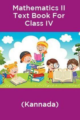 Mathematics II Text Book For Class IV (Kannada)