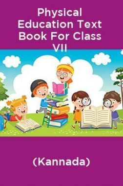 Physical Education Text Book For Class VII (Kannada)