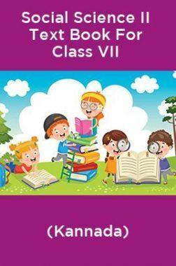 Social Science II Text Book For Class VII (Kannada)