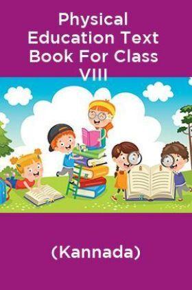 Physical Education Text Book For Class VIII (Kannada)