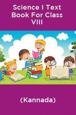 Science I Text Book For Class VIII (Kannada)