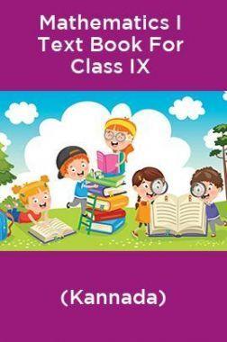 Mathematics I Text Book For Class IX (Kannada)