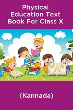 Physical Education Text Book For Class X (Kannada)