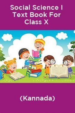 Social Science I Text Book For Class X (Kannada)