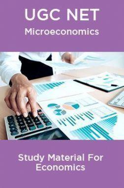UGC NET Microeconomics Study Material For Economics