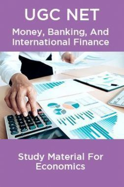 UGC NET Money, Banking, And International Finance Study Material For Economics