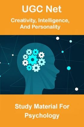 UGC NET Creativity, Intelligence, And Personality Study Material For Psychology