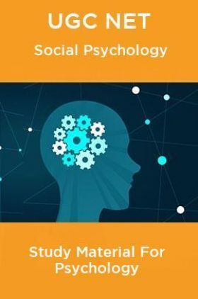 UGC NET Social Psychology Study Material For Psychology