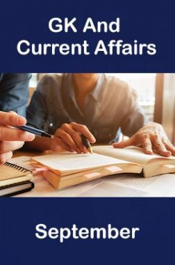 GK And Current Affairs September 2019