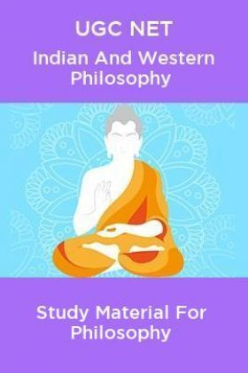 UGC NET Indian And Western Philosophy Study Material For Philosophy