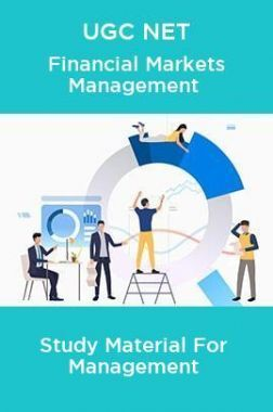UGC NET Financial Markets Management Study Material For Management
