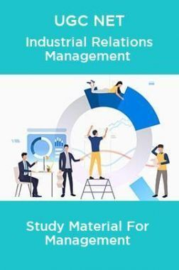 UGC NET Industrial Relations Management Study Material For Management