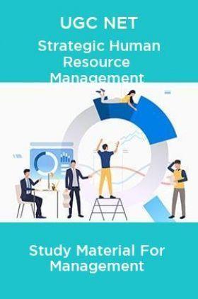 UGC NET Strategic Human Resource Management Study Material For Management