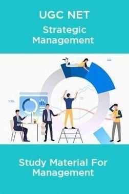 UGC NET Strategic Management Study Material For Management