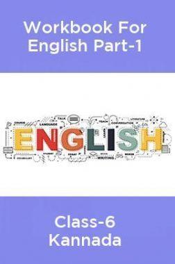 Workbook For English Part-1 Class-6 Kannada