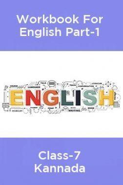 Workbook For English Part-1 Class-7 Kannada