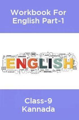 Workbook For English Part-1 Class-9 Kannada