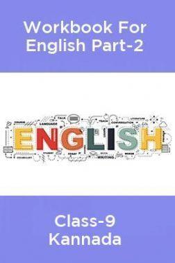 Workbook For English Part-2 Class-9 Kannada