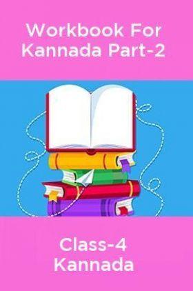 Workbook For Kannada Langauge Part-2 Class-4