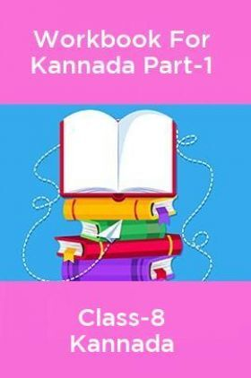Workbook For Kannada Language Part-1 Class-8