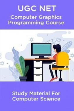 UGC NET Computer Graphics Programming Course Study Material For Computer Science