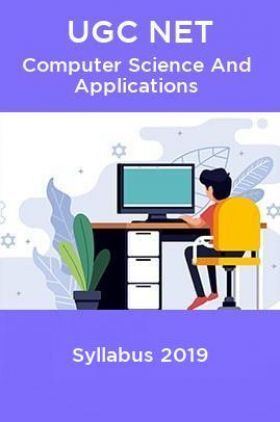 UGC NET Computer Science And Applications Syllabus 2019