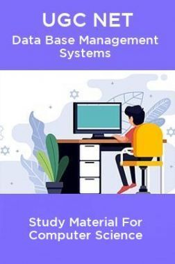 UGC NET Data Base Management Systems Study Material For Computer Science