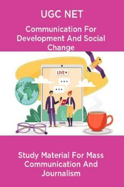 UGC NET Communication For Development And Social Change Study Material For Mass Communication And Journalism