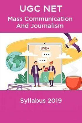 UGC NET Mass Communication And Journalism Syllabus 2019
