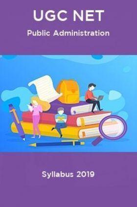 UGC NET Public Administration Syllabus 2019