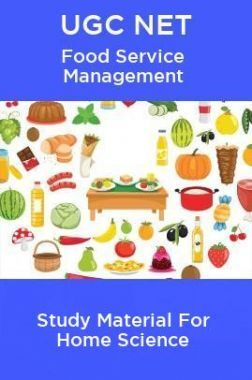 UGC NET Food Service Management Study Material For Home Science