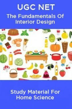 UGC NET The Fundamentals Of Interior Design Study Material For Home Science
