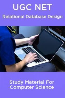 UGC NET  Relational Database Design Study Material For Computer Science