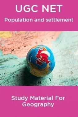 UGC NET  Population and settlement Study Material For Geography