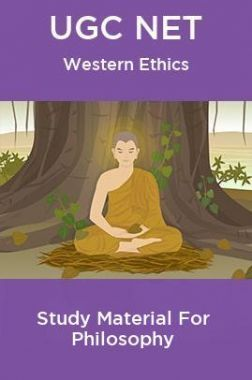 UGC NET  Western Ethics Study Material For Philosophy