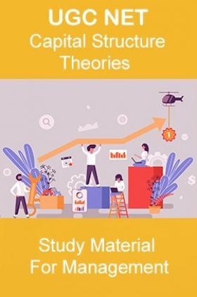 UGC NET Capital Structure – Theories Study Material For Management