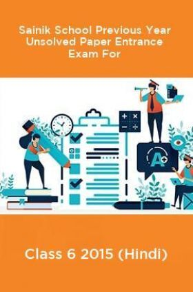 Sainik School Previous Year Unsolved Entrance Exam For Paper Class 6 2015 (Hindi)