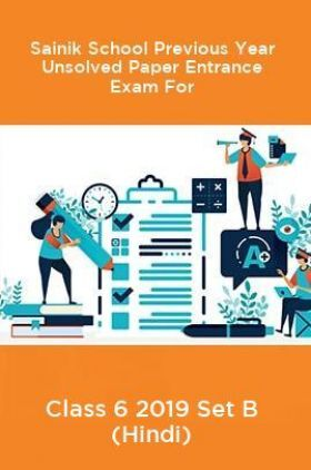 Sainik School Previous Year Unsolved Paper Entrance Exam For Class 6 2019 Set B (Hindi)