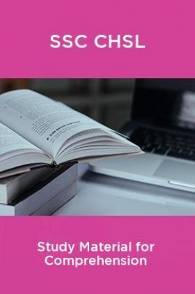 SSC CHSL Study Material for Comprehension