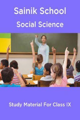 Sainik School Social Science Study Material For Class 9
