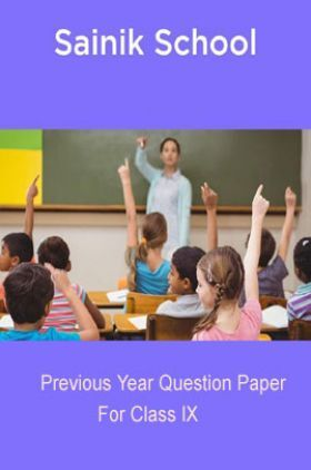 Sainik School Previous Year Questions With Answer For Class 9